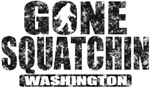 Gone Squatchin *Special State Edition* Gifts