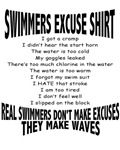 Swimmers Excuse Shirt