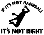 If it's not handball it's not right