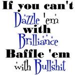 Brilliance? or Bullshit?