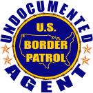 Undocumented Border Patrol Agent