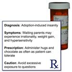 Adoption Insanity Prescription