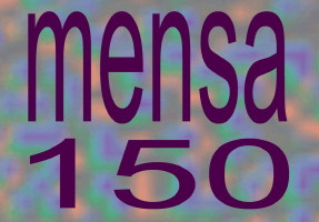 EDUCATION/MENSA 150