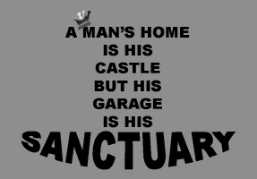 HUMOR/A MAN'S HOME IS HIS CASTLE
