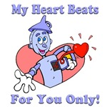 A great Valentines Day design. It features a tinman on a pink heart with his heart bursting from his chest and the text My heart beats for you only. On t-shirts and other great gift ideas!