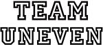 Team UNEVEN