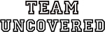 Team UNCOVERED