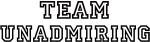 Team UNADMIRING