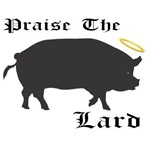 Praise the Lard funny bacon pig