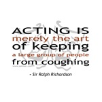 Sir Ralph Richardson Quote T-shirts & Gifts