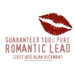 100% Pure Romantic Lead - Alan Rickman Design