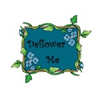 Deflower Me