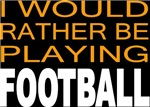 Would Rather Football