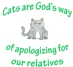 Cats are God's way (HUMANE SOCIETY)