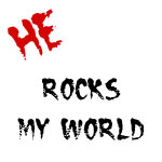 He Rocks My World