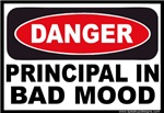 Danger Principal in Bad Mood