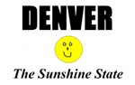 Denver, The Sunshine State