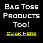 Bag Toss/Cornhole Products!
