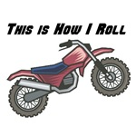 How I Roll (Dirt Bike)
