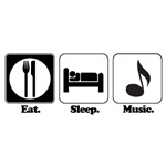 Eat. Sleep. Music.