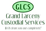 Grand Larceny Custodial Services