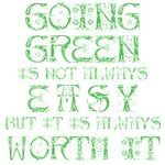 Going Green Not Easy