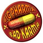 Big Pharma Bad Karma