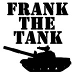 Frank The Tank!