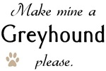 Make Mine Greyhound