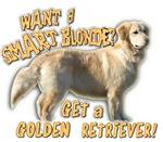 WANT A SMART BLONDE? GET A GOLDEN RETRIEVER!
