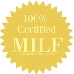 100% Certified MILF