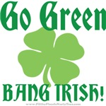 Go Green. Bang Irish!