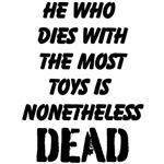 He Who Dies...