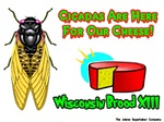 Cicada Wisconsin Cheese