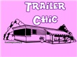 Trailer Chic