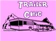 Trailer Chic