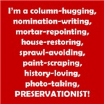 I'm a Preservationist!