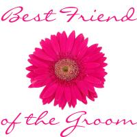 Best Friend of the Groom Wedding Apparel Daisy