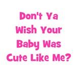 Baby Cute Like Me?  Pink