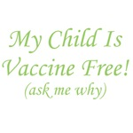 My Child Is Vaccine Free (green)