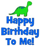 Happy Birthday To Me! Dinosaur