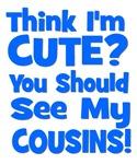 Think I'm Cute? CousinS {Plural) Blue