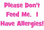 Please Don't Feed Me - Allergies - Pink