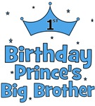 1st Birthday Prince's Big Brother!