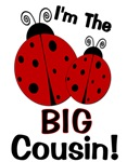 I'm The BIG Cousin! Ladybug