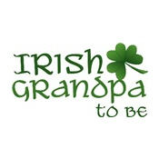 irish grandpa to be 