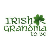 irish grandma to be