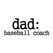 dad: baseball coach