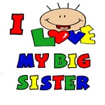 I Love My Big Sister BRIGHTS T-Shirt