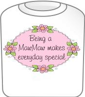 Mawmaw Special T-Shirt